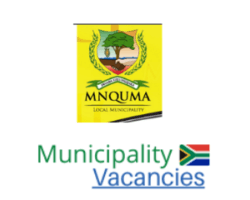 Mnquma Local municipality vacancies 2021 | Mnquma Local vacancies | Eastern Cape Municipality