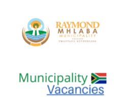Raymond Mhlaba Local municipality vacancies 2021 | Raymond Mhlaba Local vacancies | Eastern Cape Municipality