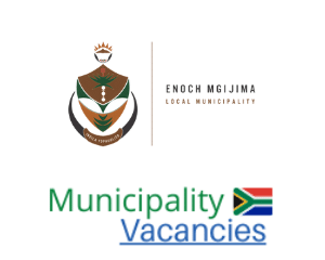 Enoch Mgijima municipality vacancies 2021 | Enoch Mgijima vacancies | Eastern Cape Municipality