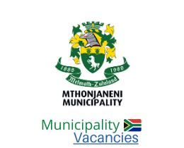 Mthonjaneni Local municipality vacancies 2021 | Mthonjaneni Local vacancies | KwaZulu-Natal Municipality