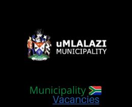 uMlalazi Local municipality vacancies 2021 | uMlalazi Local vacancies | KwaZulu-Natal Municipality