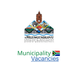 uMgungundlovu District municipality vacancies 2021 | uMgungundlovu District vacancies | KwaZulu-Natal Municipality