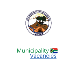 Indaka Local municipality vacancies 2021 | Indaka Local vacancies | KwaZulu-Natal Municipality