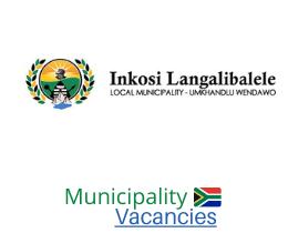 Inkosi Langalibalele Local municipality vacancies 2021 | Inkosi Langalibalele Local vacancies | KwaZulu-Natal Municipality