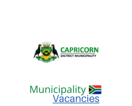 Capricorn District municipality vacancies 2021 | Capricorn District vacancies | Limpopo Municipality