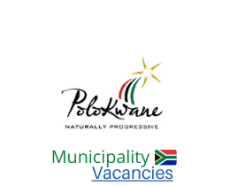 Polokwane Local municipality vacancies 2021 | Polokwane Local vacancies | Limpopo Municipality