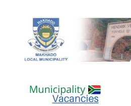 Makhado Local municipality vacancies 2021   Makhado Local vacancies   Limpopo Municipality
