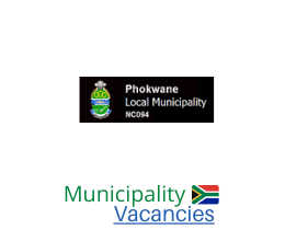 Phokwane Local municipality vacancies 2021   Phokwane Local vacancies   Northern Cape Municipality