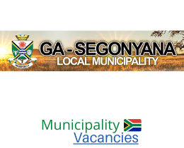 Ga-Segonyana Local municipality vacancies 2021   Ga-Segonyana Local vacancies   Northern Cape Municipality