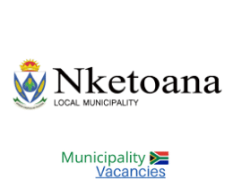 Nketoana Local municipality vacancies 2021 | Nketoana Local vacancies | Free State Municipality